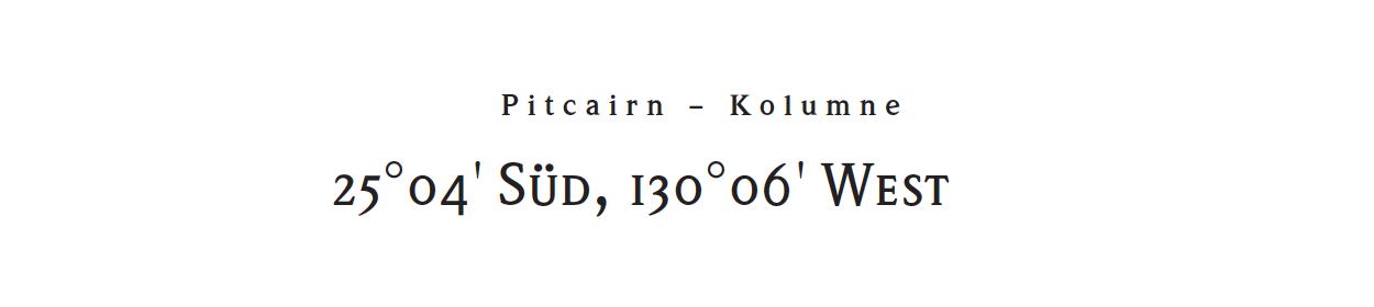 25°04' Süd, 130°06' West - Folge 41